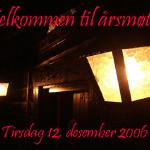 12/12-2006  Årsmøte 2006